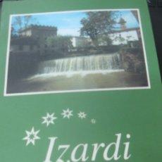 Libros de segunda mano: IZARDI PAULIN SOLOZABAL SOLOZABAL AÑO 2007. Lote 180455803