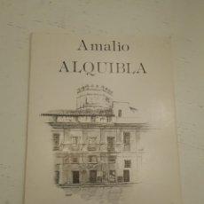 Libros de segunda mano: ALQUIBLA. AMALIO. POESÍAS. DEDICADO POR EL AUTOR. . Lote 180504035
