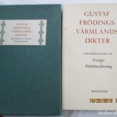 Libros de segunda mano: GUSTAF FRÖDINGS VÄRMLANDS DIKTER - BONNIERS 1960 SWEDEN. . Lote 181083453