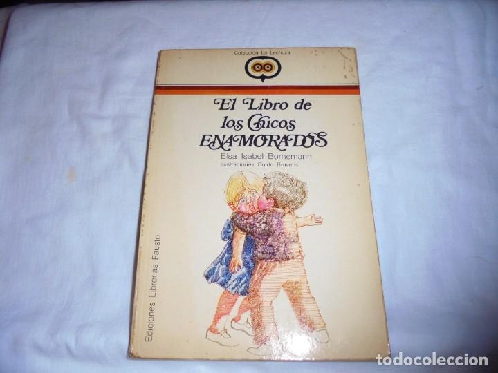 EL LIBRO DE LOS CHICOS ENAMORADOS(POEMAS DE AMOR PARA NIÑOS).ELSA ISABEL BORNEMANN.ILUSTRACIONES GUI (Libros de Segunda Mano (posteriores a 1936) - Literatura - Poesía)