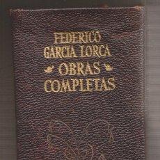 Libros de segunda mano: FEDERICO GARCÍA LORCA: OBRAS COMPLETAS. MADRID, AGUILAR, 1969. OBRAS ETERNAS. PIEL. BIEN CONSERVADO. Lote 181431492