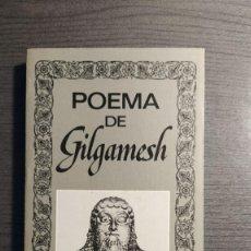 Libros de segunda mano: POEMA DE GILGAMESH. POEMA DE GILGAMESH. FEDERICO LARA (ED.). Lote 181516602