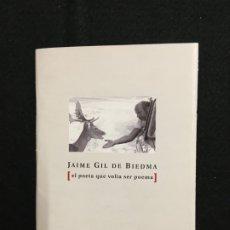 Libros de segunda mano: JAIME GIL DE BIEDMA. EL POETA QUE VOLIA SER POEMA. EXPOSICIÓ EN LA PEDRERA. BARCELONA, 2005.. Lote 181884745