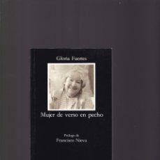Libros de segunda mano: GLORIA FUERTES - MUJER DE VERSO EN PECHO - CÁTEDRA Nº 388 / 1995. Lote 182389001