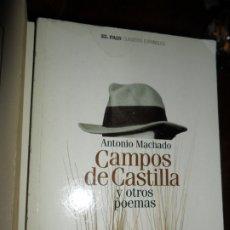 Libros de segunda mano: CAMPOS DE CASTILLA Y OTROS POEMAS, ANTONIO MACHADO, ED. EL PAÍS. Lote 182475237