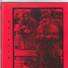 Libros de segunda mano: KARONTE REVISTA DE LITERATURA Y PENSAMIENTO Nº 4 PRIMAVERA CÓRDOBA 1996. Lote 182485020