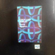 Libros de segunda mano: JORGE LUIS BORGES POESIA COMPLETA. Lote 182622803