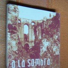 Libros de segunda mano: A LA SOMBRA DEL TAJO. ANTONIO MÁRQUEZ. IMPRENTA GALINDO, 2002.. Lote 182897700