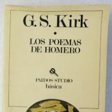 Libros de segunda mano: LOS POEMAS DE HOMERO-G.S.KIRK-EDICIONES PAIDOS,1985. Lote 182898773