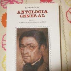 Libros de segunda mano: ELIODORO PUCHE, ANTOLOGIA POETICA. Lote 182899421