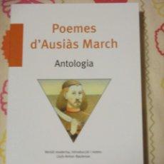 Libros de segunda mano: POEMES D'AUSIAS MARCH, UNA ANTOLOGIA, BROMERA. Lote 182899943