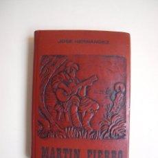 Libros de segunda mano: MARTÍN FIERRO - JOSÉ HERNÁNDEZ - COLECCIÓN CLÁSICOS DE SIEMPRE Nº 7 - EDITORIAL CIORDIA 1976. Lote 182901471
