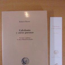 Libros de segunda mano: CALEDONIA Y OTROS POEMAS / ROBERT BURNS / 1998. OLIFANTE. Lote 183051943