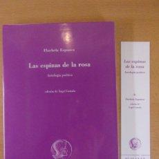 Libros de segunda mano: LAS ESPINAS DE LA ROSA / FLORBELA ESPANCA / 2002. OLIFANTE / BILINGUE. Lote 183053373