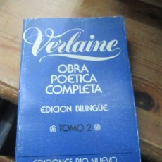 Libros de segunda mano: OBRA POÉTICA COMPLETA (TOMO II), PAUL VERLAINE. L.1405-748. Lote 183076505