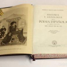 Libros de segunda mano: AÑO 1950 - SAINZ DE ROBLES - HISTORIA Y ANTOLOGÍA DE LA POESÍA ESPAÑOLA - AGUILAR OBRAS ETERNAS. Lote 183182560