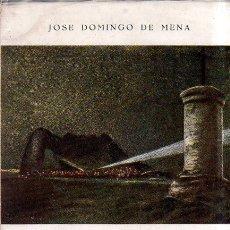 Libros de segunda mano: ROMANCES DE GIBRALTAR. JOSE DOMINGO DE MENA. PROLOGO DE JOSE MARIA PEMAN. ESCELICER. 1952.. Lote 183269487
