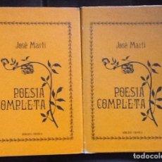 Libros de segunda mano: POESÍA COMPLETA (EN DOS TOMOS). JOSÉ MARTÍ. EDICIÓN CRÍTICA. CUBA, 1985. Lote 194955318