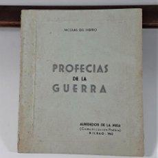 Livres d'occasion: PROFECÍAS DE LA GUERRA. NICOLAS DEL HIERRO. IMP. GRAF. ASCAR. MADRID. 1962.. Lote 183794711