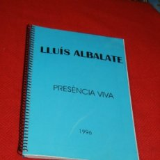 Libros de segunda mano: PRESENCIA VIVA, DE LLUIS ALBALATE I GUILLAMON - 1996. Lote 183818377