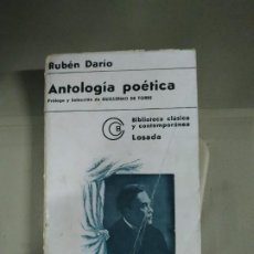 Libros de segunda mano: ANTOLOGÍA POÉTICA DE RUBÉN DARIO - PRÓLOGO Y SELECCIÓN DE GUILLERMO DE TORRE. Lote 183877615