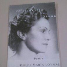 Libros de segunda mano: MELANCOLÍA DEL OTOÑO POESÍA. Lote 183964317