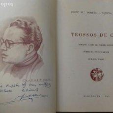Libros de segunda mano: TROSSOS DE COR. JOSEP M. BORRAS, PREV. POEMES. BARCELONA 1949. DEDICADO POR EL AUTOR.. Lote 184405397