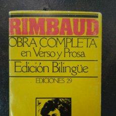 Libros de segunda mano: ARTHUR RIMBAUD: OBRA COMPLETA EN VERSO Y PROSA (EDICIÓN BILINGÜE). Lote 184551303