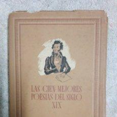Libros de segunda mano: LAS CIEN MEJORES POESIAS DEL SIGLO XIX..1942. Lote 184807608