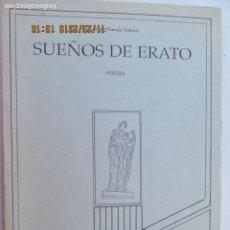 Libros de segunda mano: SUEÑOS DE ERATO - JESÚS GARCÍA SOLANO - MARCHENA 1989 - DIBUJOS RAMÓN PONCE.. Lote 185276577