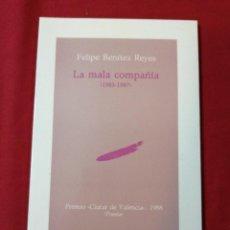 Livres d'occasion: POESIA. LA MALA COMPAÑIA. FELIPE BENITEZ REYES. Lote 218591242