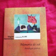 Libros de segunda mano: POESIA. MEMORIA DE SOL. MIGUEL HERNANDEZ. Lote 185975515