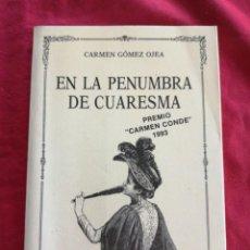 Livres d'occasion: POESIA. EN LA PENUMBRA DE CUARESMA. CARMEN GOMEZ OJEA. GIJON. ASTURIAS. Lote 185975906