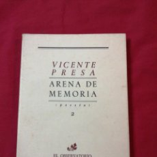 Livres d'occasion: POESIA. ARENA DE MEMORIA. VICENTE PRESA. Lote 186099631