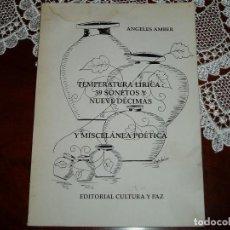 Libros de segunda mano: LIBRO DE POESÍA FIRMADO Y DEDICADO POR ANGELES AMBER. Lote 186110161