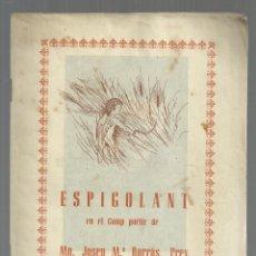 Libros de segunda mano: ESPIGOLANT EN EL CAMP POETIC DE MN. JOSEP Mª BORRAS, PREV. IGUALADA. PEQUEÑO LIBRITO. Lote 186118505
