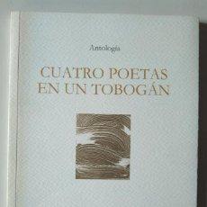 Libros de segunda mano: CUATRO POETAS EN UN TOBOGÁN. JOSÉ MARÍA CUMBREÑO, ANTONIO RESECO, HILARIO JIMÉNEZ, DANIEL CASADO. Lote 186226838