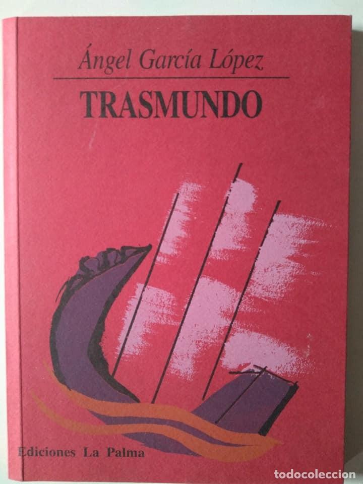 ÁNGEL GARCÍA LÓPEZ: TRASMUNDO (Libros de Segunda Mano (posteriores a 1936) - Literatura - Poesía)