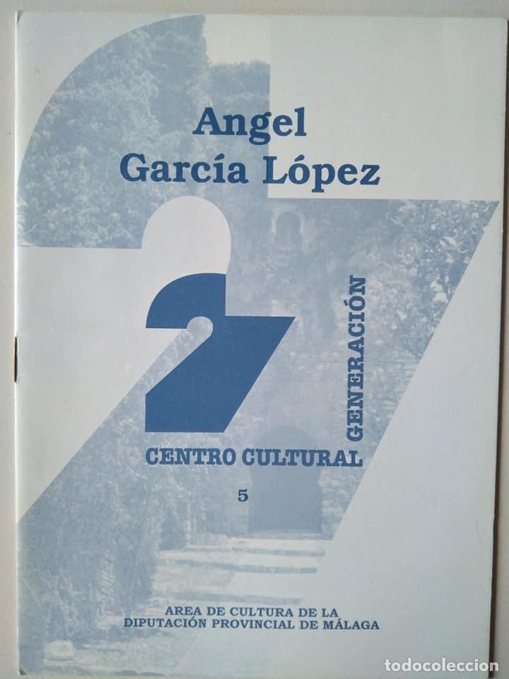 ÁNGEL GARCÍA LÓPEZ. CUADERNO 5 DEL CENTRO CULTURAL GENERACIÓN 27 (Libros de Segunda Mano (posteriores a 1936) - Literatura - Poesía)