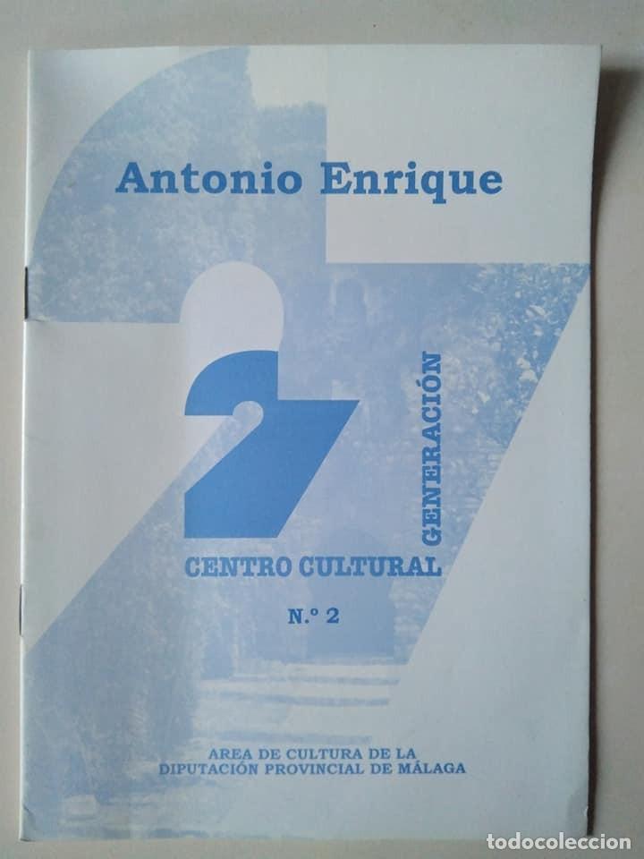 ANTONIO ENRIQUE. CUADERNO 2 DEL CENTRO CULTURAL GENERACIÓN 27 (Libros de Segunda Mano (posteriores a 1936) - Literatura - Poesía)