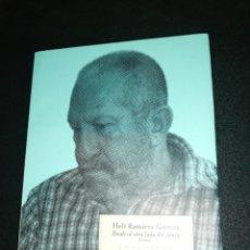 Libros de segunda mano: HELI RAMIREZ GÓMEZ, DESDE AL OTRO LADO DEL CANTO, POEMAS. Lote 187131823