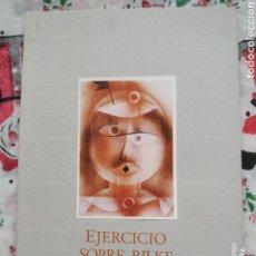 Libros de segunda mano: ANTONIO MARTÍNEZ SARRION. EJERCICIO SOBRE RILKE. Lote 187540748
