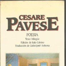 Libros de segunda mano: CESARE PAVESE. POESIA. TEXTO BILINGUE. TAIFA. EDICION DE ITALO CALVINO. Lote 269101923