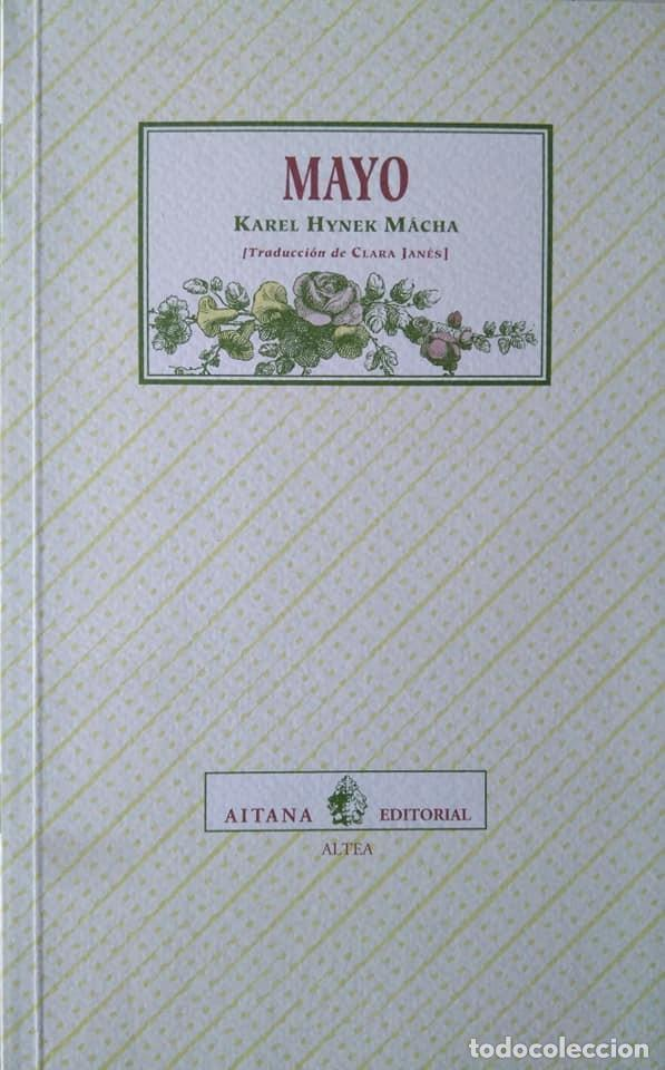 KAREL HYNEK MÁCHA: MAYO. TRADUCCIÓN DE CLARA JANÉS (Libros de Segunda Mano (posteriores a 1936) - Literatura - Poesía)