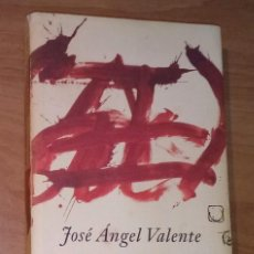 Libros de segunda mano: JOSÉ ÁNGEL VALENTE - EL FULGOR. ANTOLOGÍA POÉTICA (1953-1996) - GALAXIA GUTENBERG, 2000. Lote 109130275