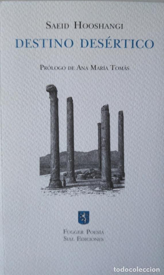 SAEID HOOSHANGI: DESTINO DESÉRTICO (Libros de Segunda Mano (posteriores a 1936) - Literatura - Poesía)