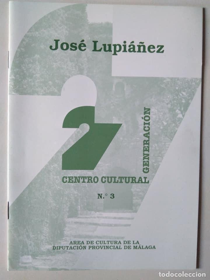 JOSÉ LUPIÁÑEZ. CUADERNO NÚMERO 3 DEL CENTRO CULTURAL GENERACIÓN DEL 27, MÁLAGA (Libros de Segunda Mano (posteriores a 1936) - Literatura - Poesía)
