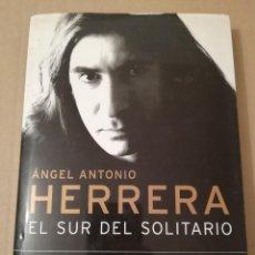 Libros de segunda mano: EL SUR DEL SOLITARIO. POESÍA 1984 / 2000 (ÁNGEL ANTONIO HERRERA). Lote 189182815
