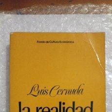 Libros de segunda mano: LA REALIDAD Y EL DESEO (1924-1962) DE LUIS CERNUDA. Lote 189220478