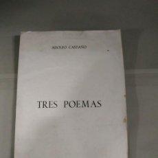 Libros de segunda mano: TRES POEMAS - ADOLFO CASTAÑO. ALTAMIRA GIJÓN 1969. EDICIÓN LIMITADA A 200, NUMERADA Y FIRMADA. Nº 82. Lote 189805140